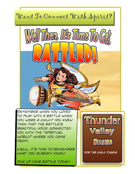 Thunder Valley Drums rattle with Mary Marvel