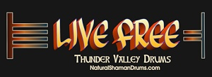 motto of thunder valley drums