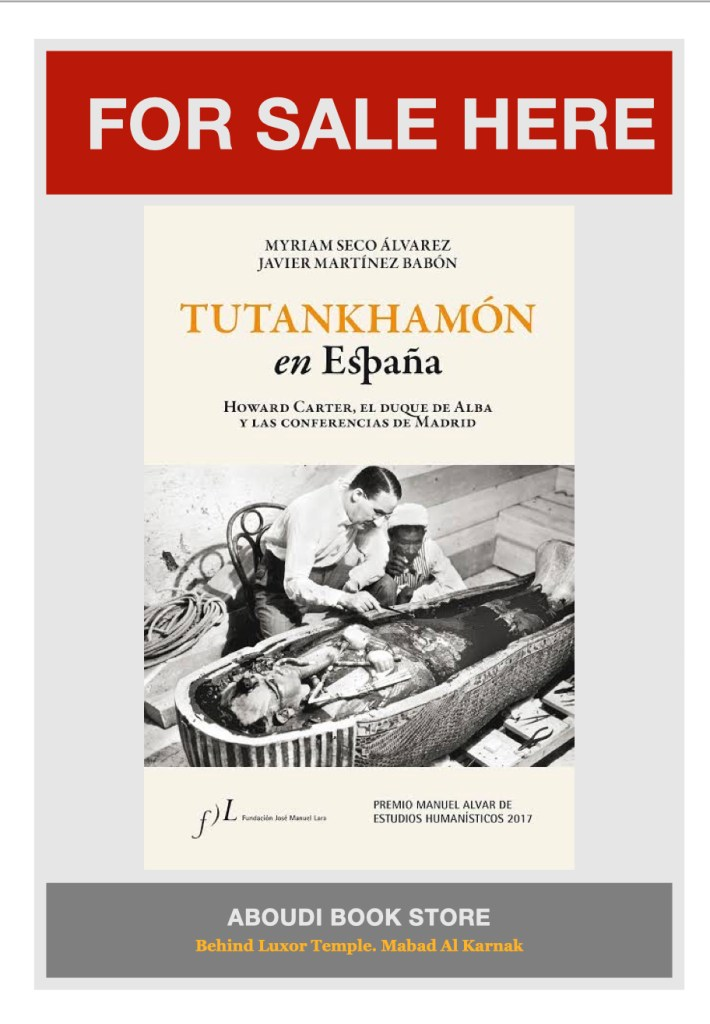 Tutankhamón en España: Howard Carter, el duque de Alba y las conferencias de Madrid