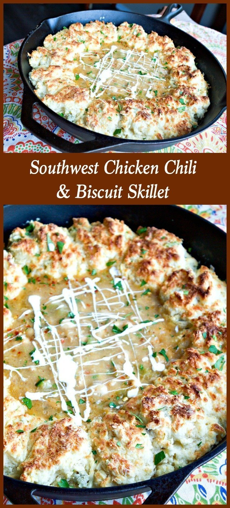 Southwest Chicken Chili and Biscuit Skillet
