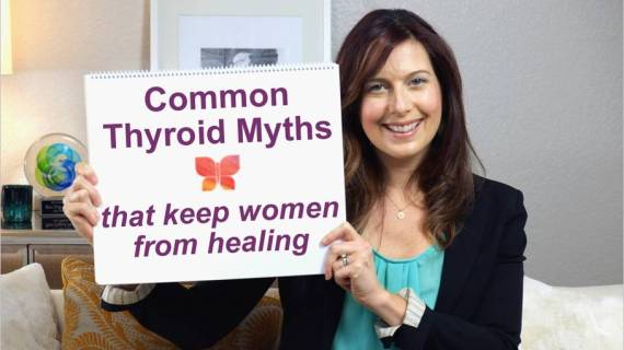 Common Thyroid Myths That Keep Women From Healing
