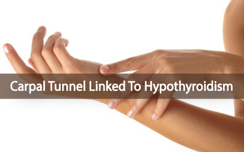 Can-Carpal-Tunnel-Syndrome-Be-Linked-To-Hypothyroidism