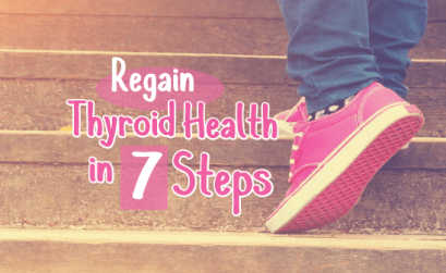 Learn-These-7-Steps-to-Regain-Your-Thyroid-Health