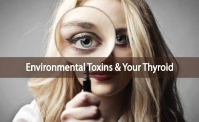 Consequences-Of-Environmental-Toxins-On-Your-Thyroid