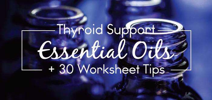 Thyroid-Nation-Essentials-Oils-Support-Tips