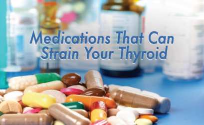 Medications-That-Can-Strain-Your-Thyroid