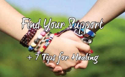 7-Tips-For-Healing-And-Finding-Your-Tribe-For-Support