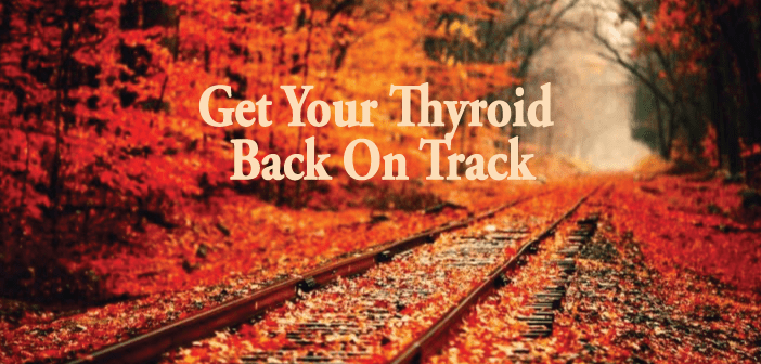 5-Natural-Tips-Get-Your-Thyroid-Back-on-Track-Without-Medication