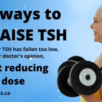 7 ways to raise TSH without reducing thyroid dose
