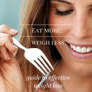 Eat More Weigh Less Free Guide