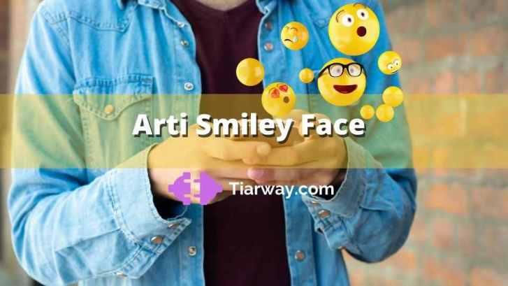 Arti Smiley Face