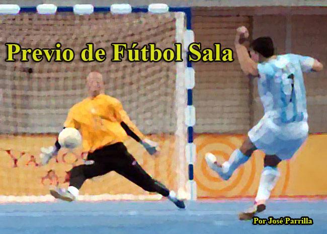 Previo de Fútbol Sala