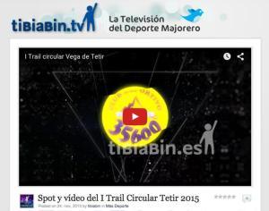 Spot y vídeo del I Trail Circular Tetir 2015