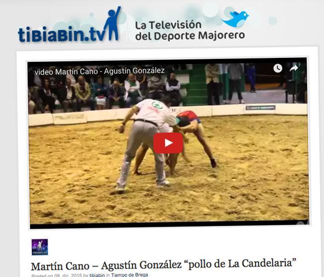 "Vídeo enfrentamiento Martín Cano – Agustín González ""pollo de La Candelaria"""