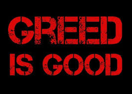 Is Greed echt wel zo Good?