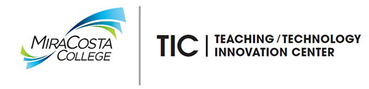 TIC Teaching/Technology Innovation Center MiraCosta Colleg