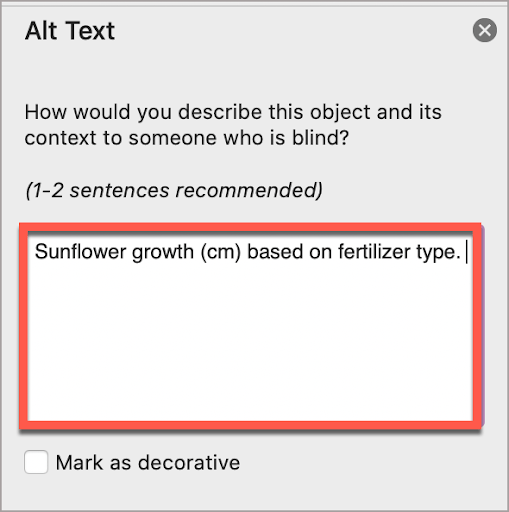 """In the PowerPoint Alt Text window, write the alt text in the box.  In this case, the alt text is, """"Sunflower growth (cm) based on fertilizer type."""""""
