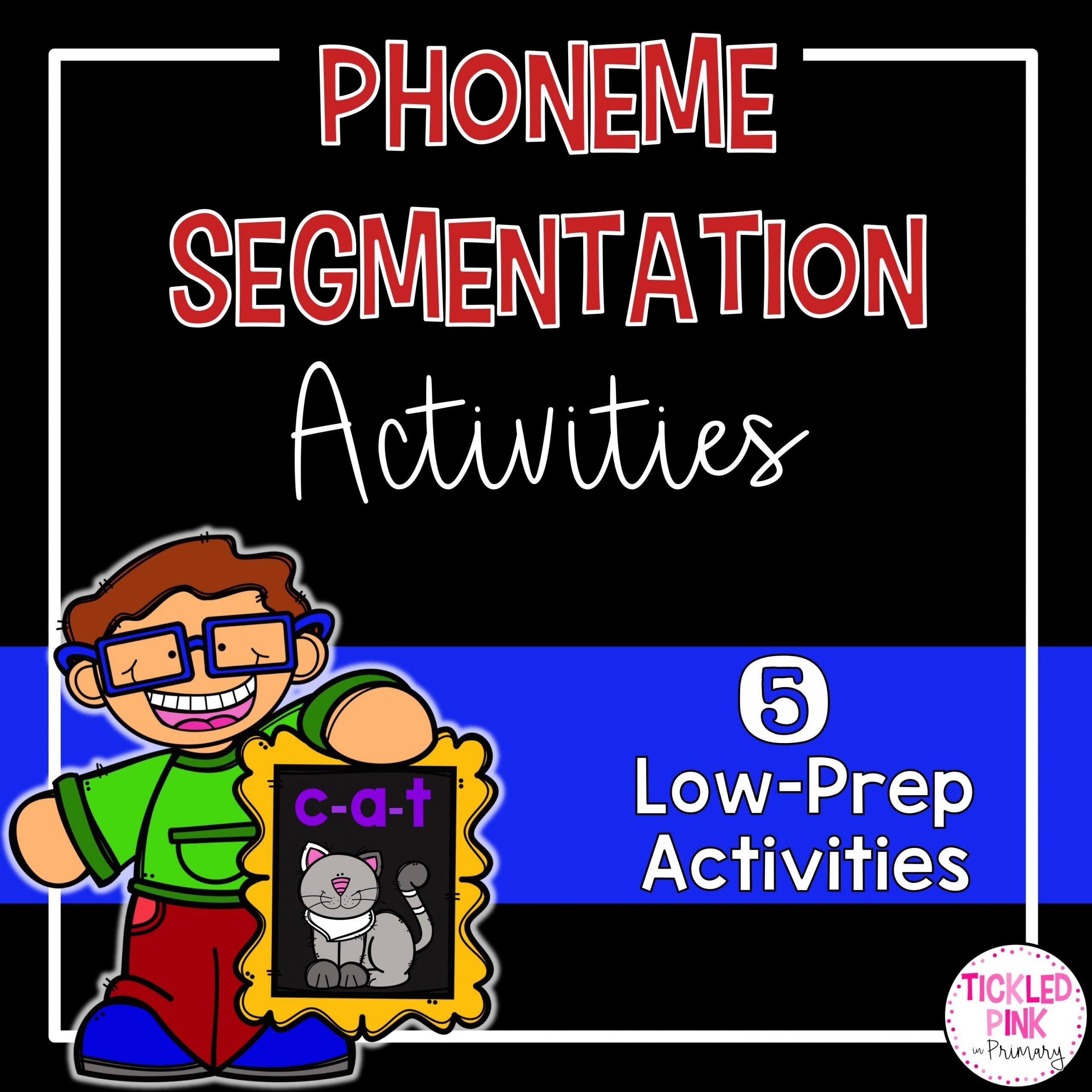 Phoneme Segmentation Activities Tickled Pink In Primary
