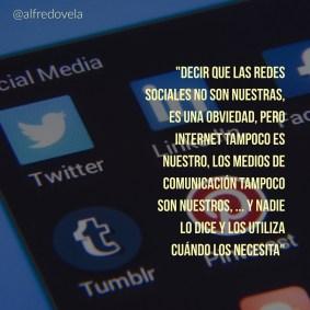 Las redes sociales no son nuestras .....