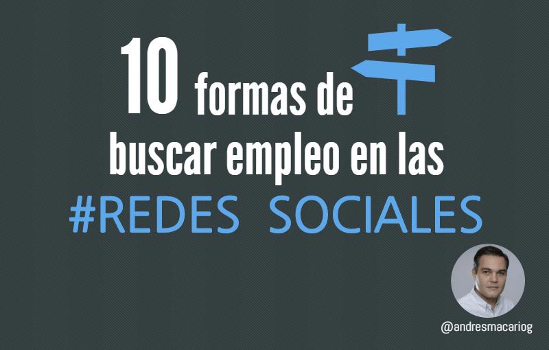 Tuit 10 modos buscar empleo en rrss- Andres Macario