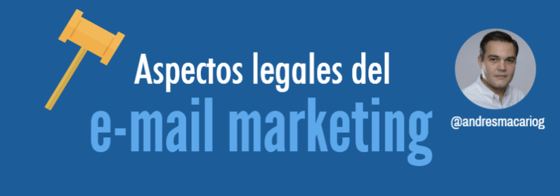 Aspectos legales email marketing Andres Macario