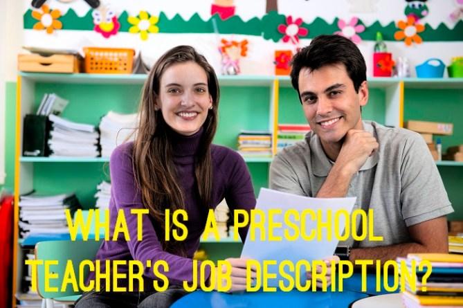 What is a preschool teacher's job description?