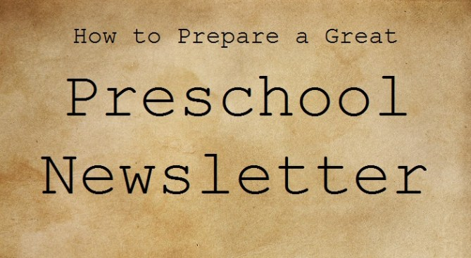 How to write a great Preschool Newsletter