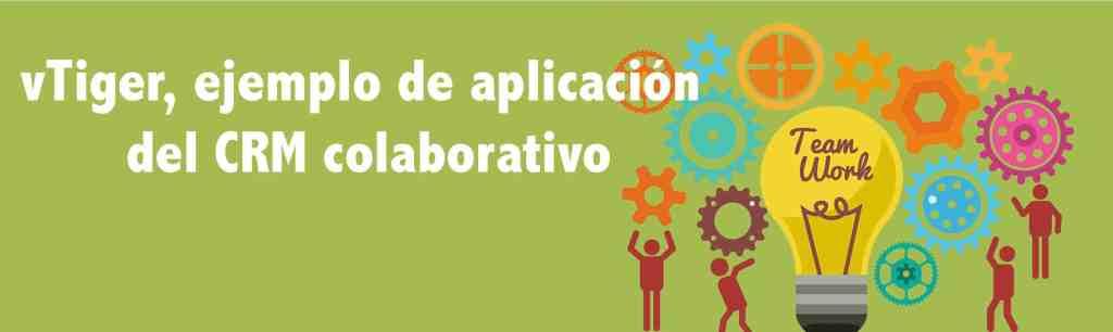 ejemplo de aplicación CRM colaborativo