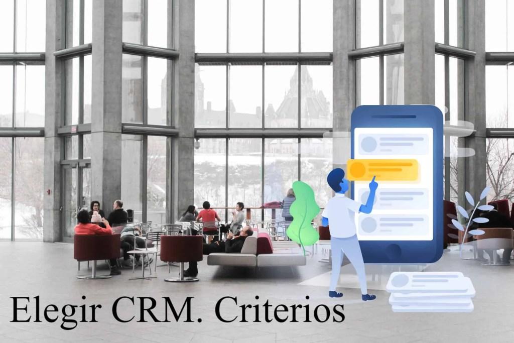 Criterios para elegir CRM