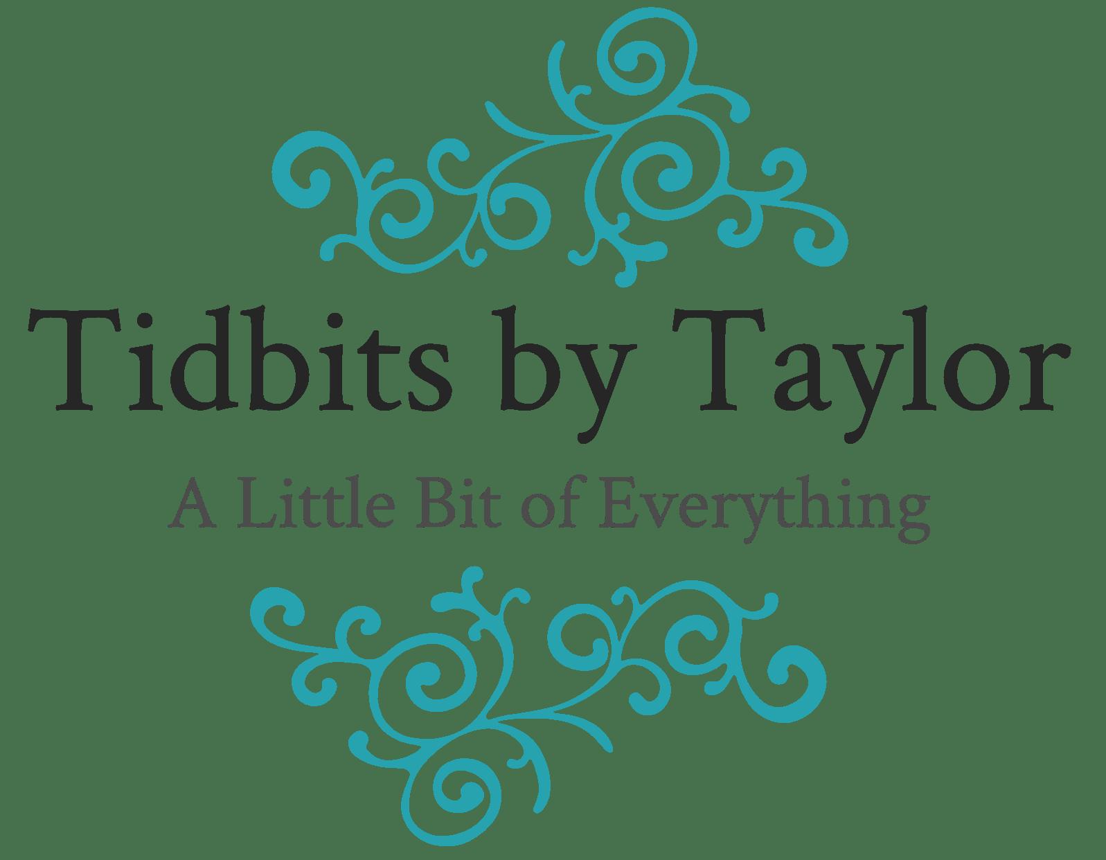 Tidbits by Taylor