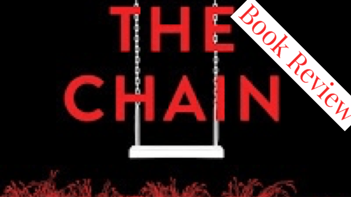 The Chain, Book Review