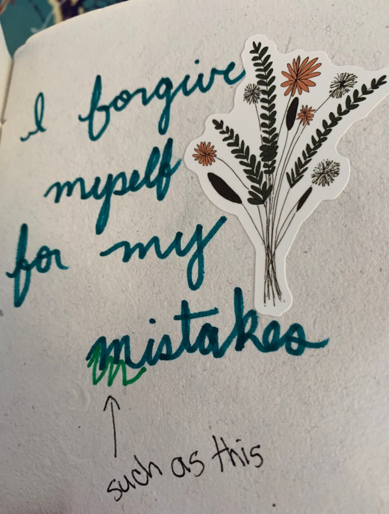 """photo of a journal page """"I forgive myself for my mistakes"""""""