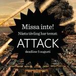 Ny novelltävling på temat Attack