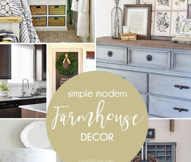 Simple Modern Farmhouse Decorating Is More Popular Than Ever Thanks To Chip And Joanna
