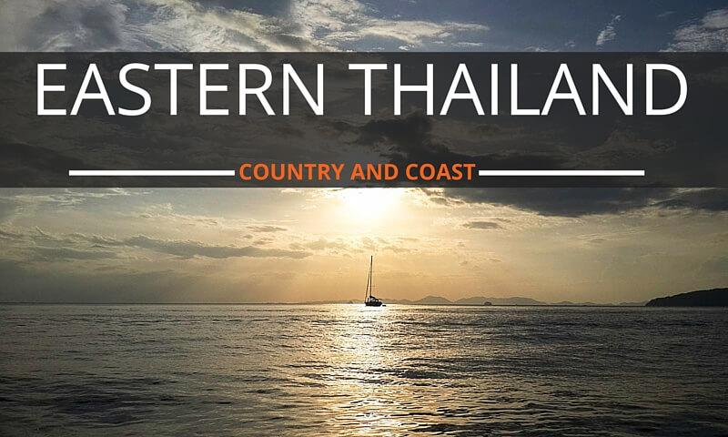 Eastern Thailand Destinations
