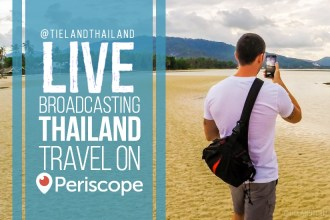 Live Broadcasting Thailand Travel on Periscope