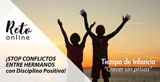 """RETO MAYO: """"STOP conflictos entre hermanos con Disciplina Positiva"""""""