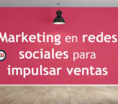 Marketing en redes sociales para impulsar ventas