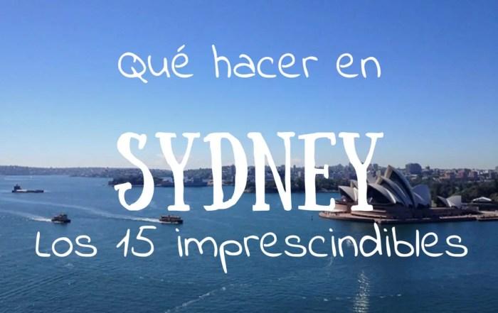 Qué hacer en Sydney. Los 15 imprescindible
