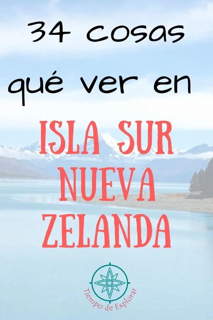 que ver isla sur de Nueva Zelanda Pinterest