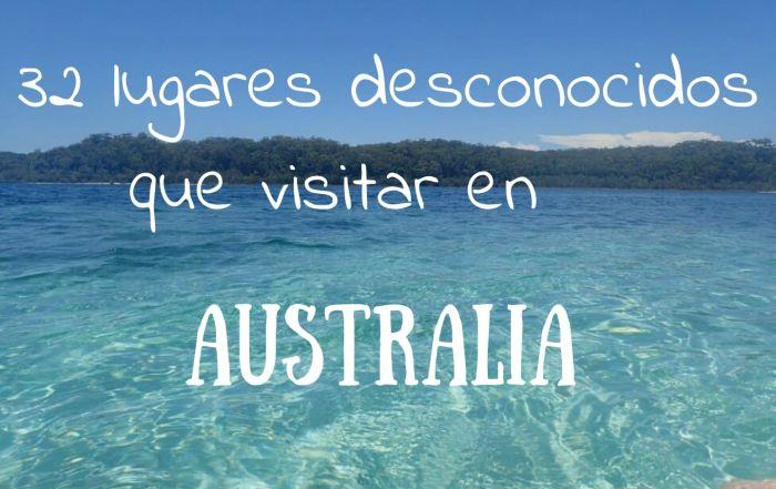 32 lugares desconocidos que visitar en Australia