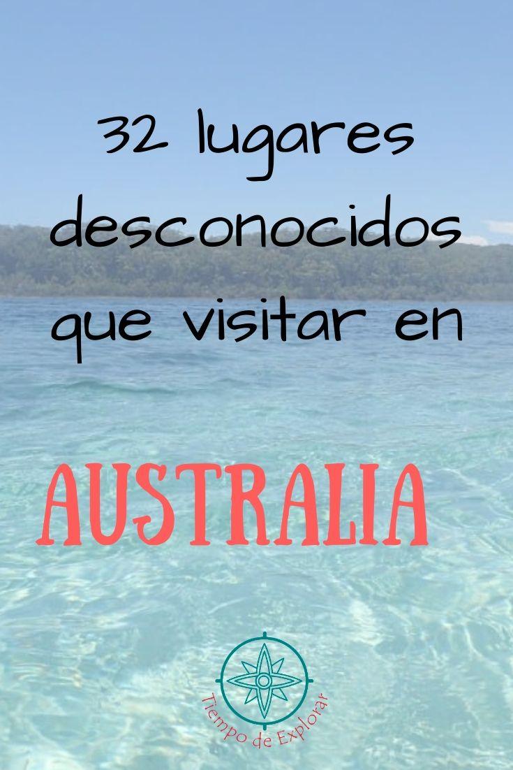 32 lugares desconocidos que visitar en Australia Pinterest