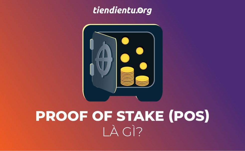 proof-of-stake-la-gi