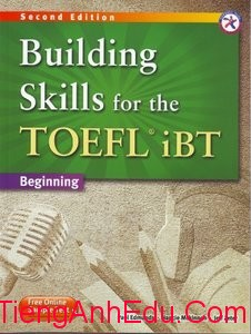 Building Skills for the TOEFL iBT, 2nd Edition Beginning