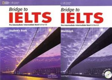 Bridge to IELTS Pre-intermediate – Intermediate Band 3.5 to 4.5