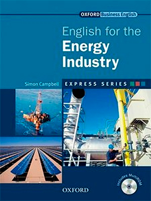 Oxford English for The Energy Industry