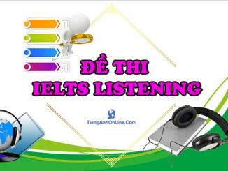 Đề thi IELTS LISTENING