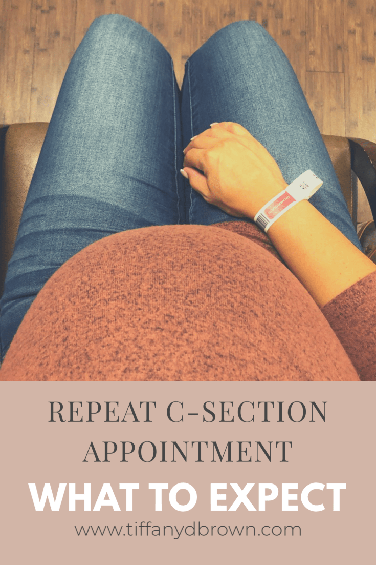 Pregnancy: Repeat C-Section-What To Expect During Your Pre-Op Appointment-Tiffany D. Brown