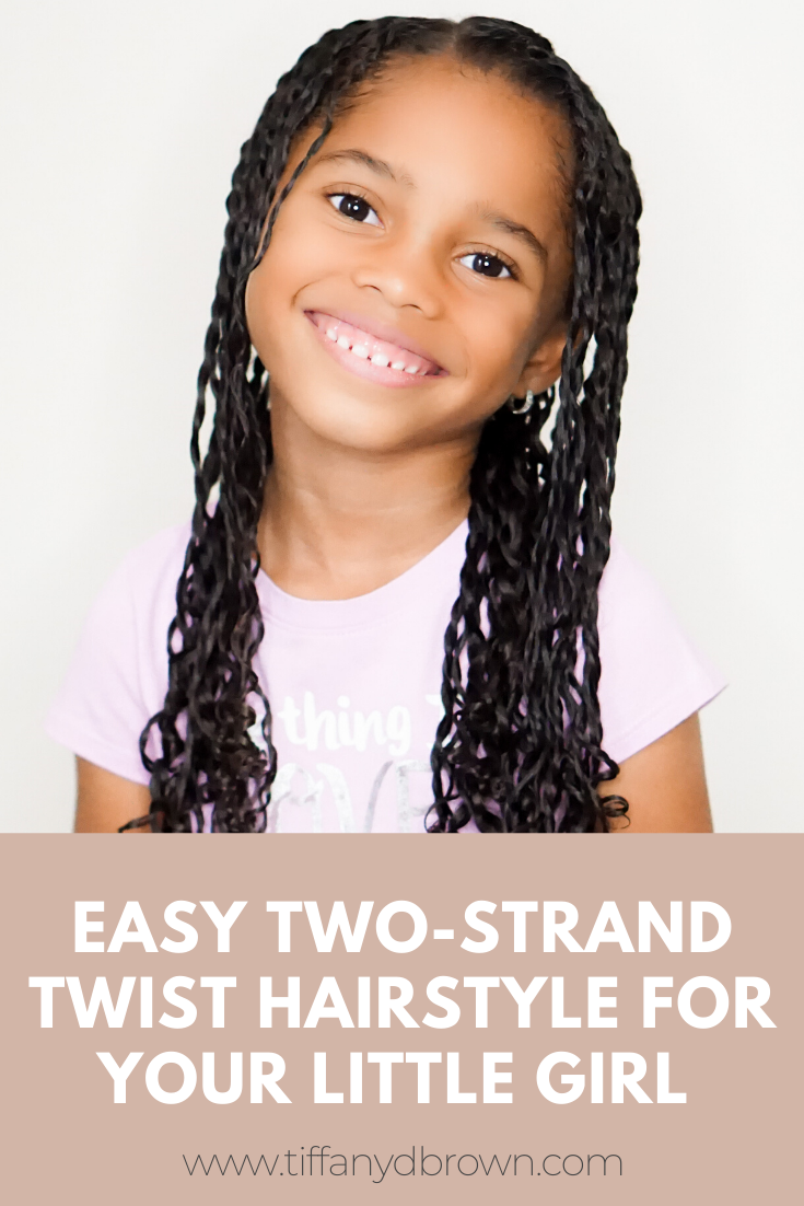 Natural Hair Tutorial: Two-Strand Twist For Little Girls-Tiffany D. Brown