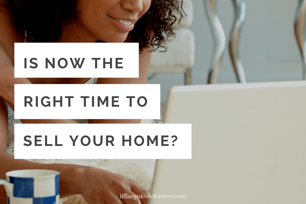 is it the right time to sell your home
